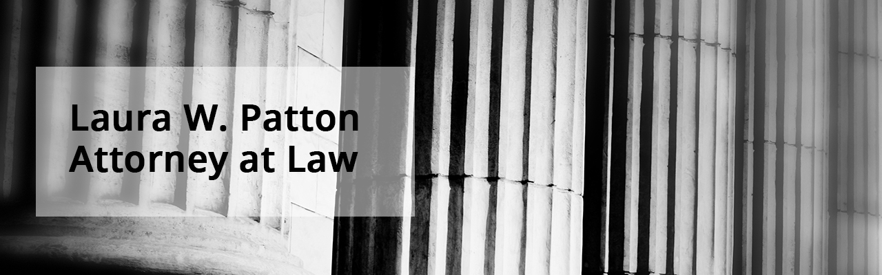 Laura W. Patton Attorney at Law